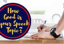 How good is your speech topic